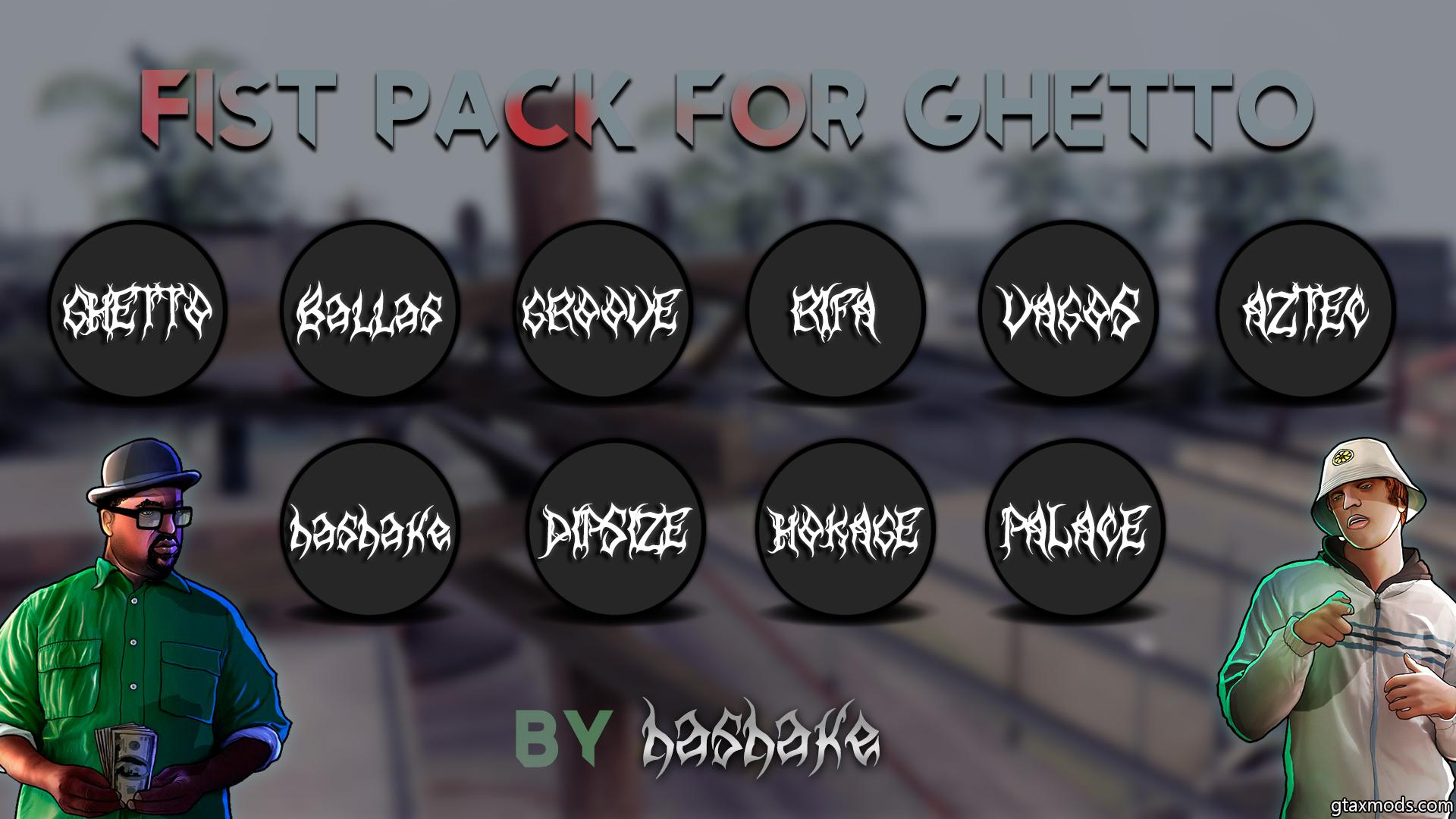 Fist pack for GHETTO by hashake