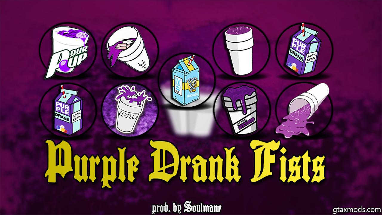 PURPLE DRANK FISTS [PROD. BY $OULMANE]