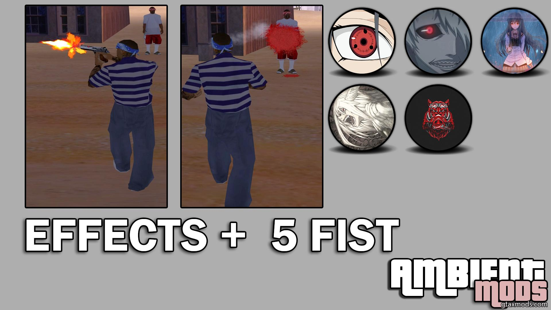 EFFECTS + 5 FIST | AMBIENT MODS